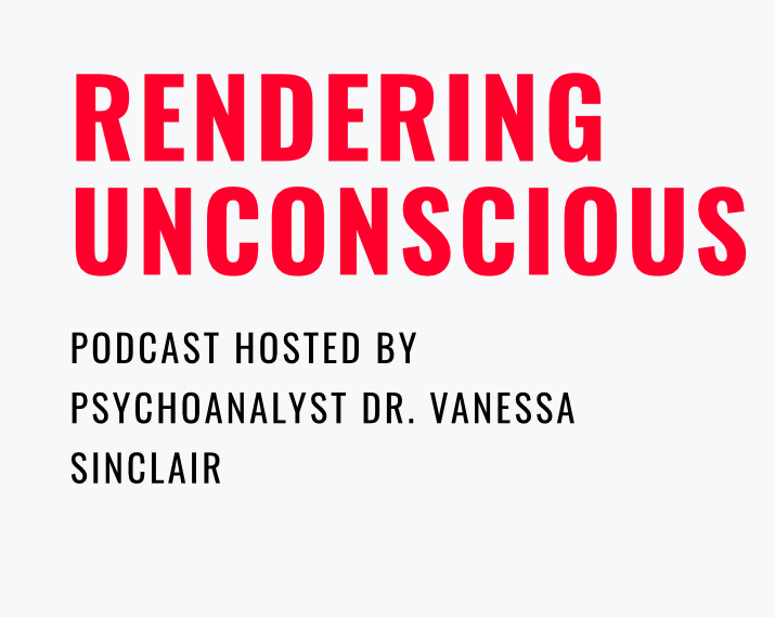"""Featured image for """"Rendering Unconscious. Podcast with Dr. Vanessa Sinclair"""""""